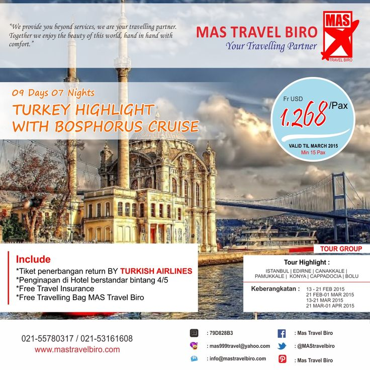 Tour Group Turkey, Include : Tiket Penerbangan, Tour dan Hotel. Info : 021-55780317 / 021-53161608