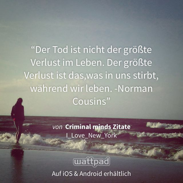 "Ich lese ""Criminal minds Zitate"" auf #Wattpad. http://w.tt/1IRH8H8 #fanfiction #quote"