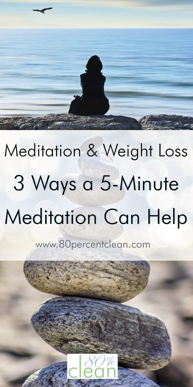 Having trouble losing that last few pounds? Feeling stressed? Meditation and weight loss are linked now more than ever. 5 minutes might be all you need.