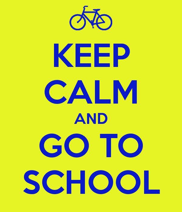 Calm Keep Schools UT | KEEP CALM AND GO TO SCHOOL