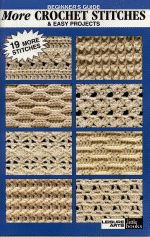 Beginner's Guide - More Crochet Stitches & Easy Projects