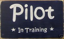 PILOT IN TRAINING Airplane Room Decor Sign AVIATION Air Force Flight Plaque