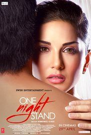 One Night Stand Full Movie. The story is about Urvil Raisingh and Celina who meet at an event and a memorable night later. Returning back home they continue with their lives. The memories of Celina haunt Urvil. What happens next forms the crux of the unfolding drama. One Night Stand explores the hypocritical world we live in. What is it that Urvil wants?