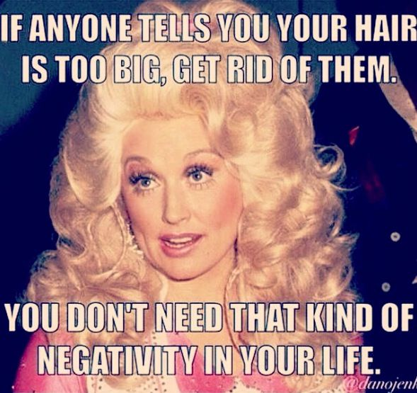 If anyone tells you your hair is too big...