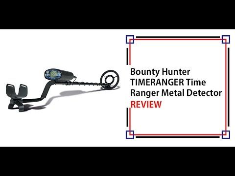 Bounty Hunter TIMERANGER Time Ranger Metal Detector Review