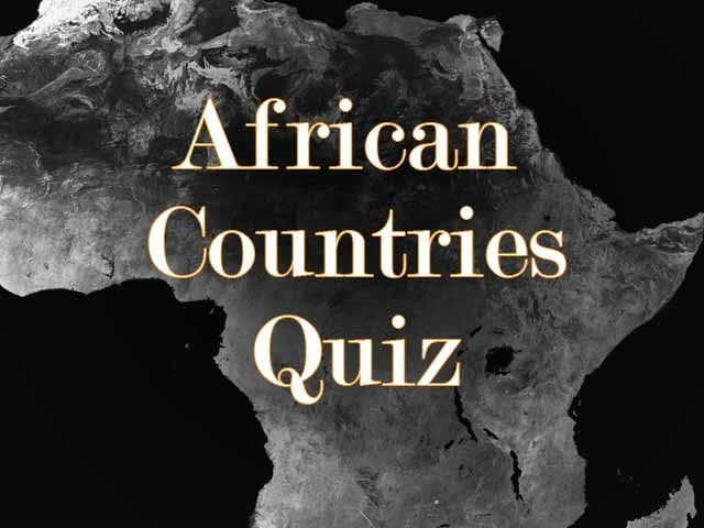 10 questions to test yourself with the African countries quiz!