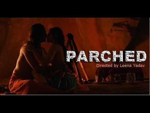 Parched FULL MOVIE 2016 | Radhika Apte | Tannishtha Chatterjee | Surveen | PROMO EVENT
