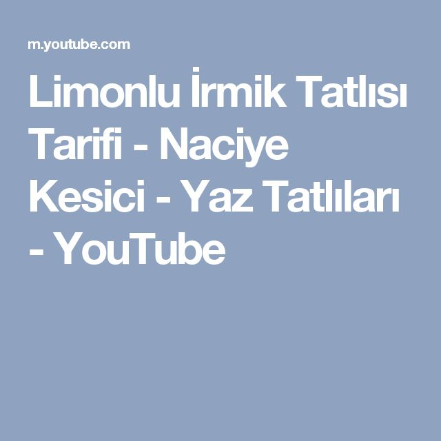 Limonlu İrmik Tatlısı Tarifi - Naciye Kesici - Yaz Tatlıları - YouTube