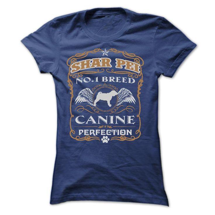 SHAR PEI NO 1 BREED CANINE PERFECTION T SHIRTS - T-Shirt, Hoodie, Sweatshirt