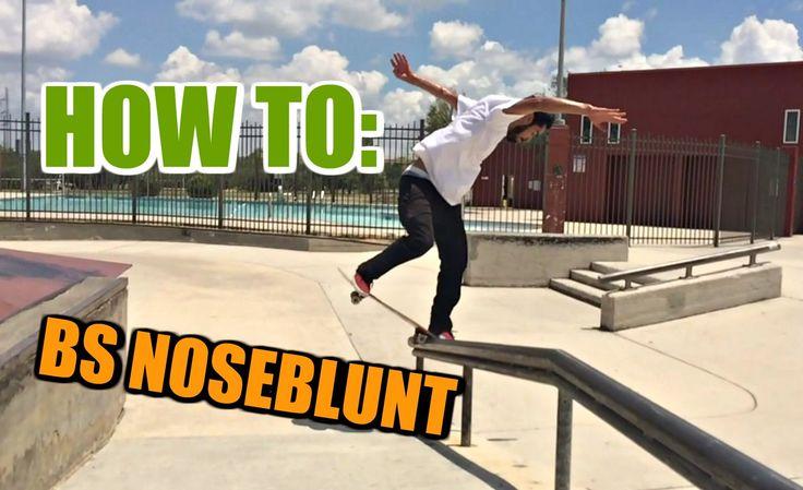 SKATE HACKS: How To Bs Noseblunt