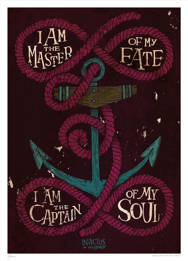 """Part of my favorite poem """"Invictus"""" will be getting this on my body, but not like this. Still very cool. Sailor Danny meets POSTERAMA by Danilo _ Sailor Danny _ Mancini, via Behance"""