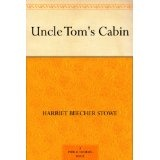 Uncle Tom's Cabin (Kindle Edition)By Harriet Beecher Stowe