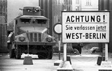 """Achtung! Sie verlassen jetzt West-Berlin""  (Attention, you are now leaving West Berlin ?)"