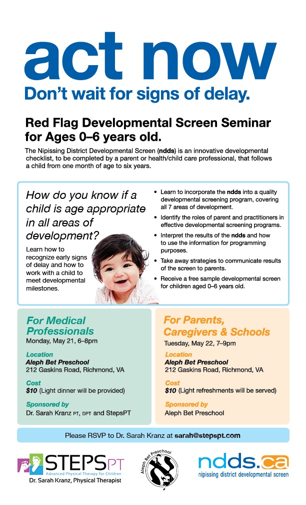 """NDDS: Nippissing District Developmental Screen - Red Flag Screening tool for ages 0-6 years old.   """"How do you know if a child is age appropriate in all areas of development?""""   Find out at the Seminar for Medical Professionals May 21, and for parents and schools on May 22.   In Richmond, Virginia. Look at this flyer for all the info!  Contact Dr. Sarah Kranz, PT, DPT at sarah@stepspt.com with any questions. #developmental delay, #special needs, #therapy, #kids, #physical therapyFlags Screens, Developmental Screens, Children Age, Screens Tools Children, Free Screens, Development Screens, Developmental Delay, Age Appropriate, Age 0 6"""