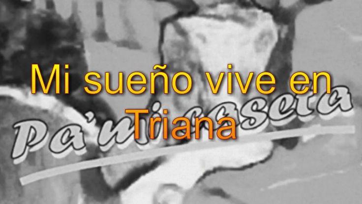 Aljarafe - Mi sueño vive en Triana #sevillanas