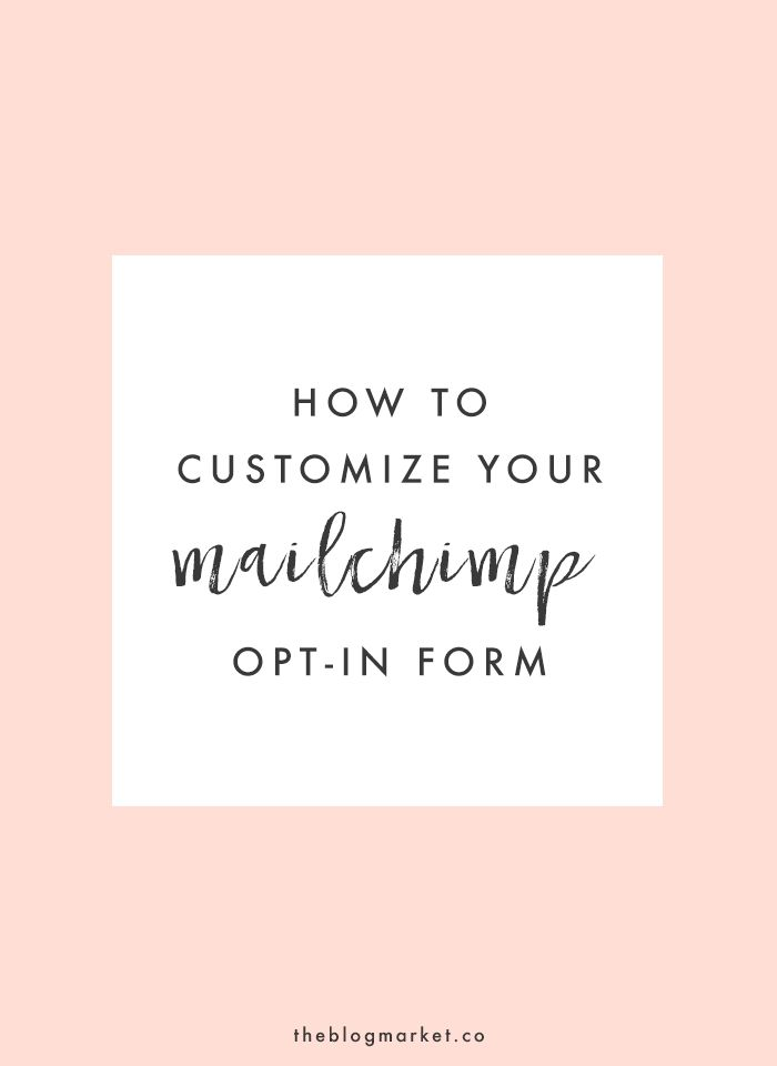 How to Customize Your MailChimp Sidebar Opt-in Form