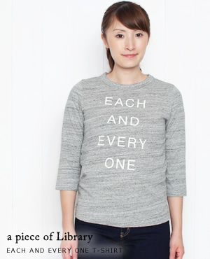 a piece of Library ア ピース オブ ライブラリー  EACH AND EVERY ONE 7分袖 Tシャツ