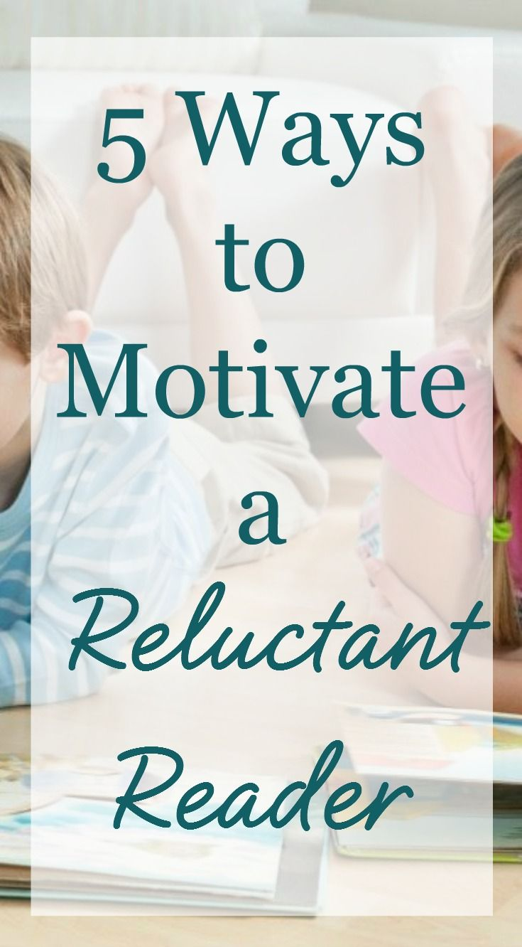 5 ways to motivate a reluctant reader | #Homeschool tips