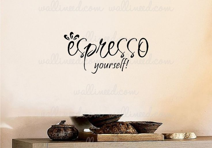 Espresso Yourself – Wall Decal