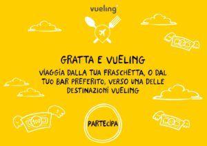 Gratta e Vueling: vinci buoni sconto per volare