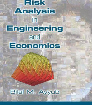 Risk Analysis In Engineering And Economics Second Edition PDF