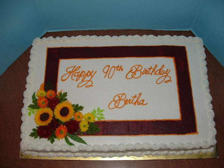Birthday Cakes - Full sheet, fondant sunflowers, burgundy mums  and yellow daisy mums