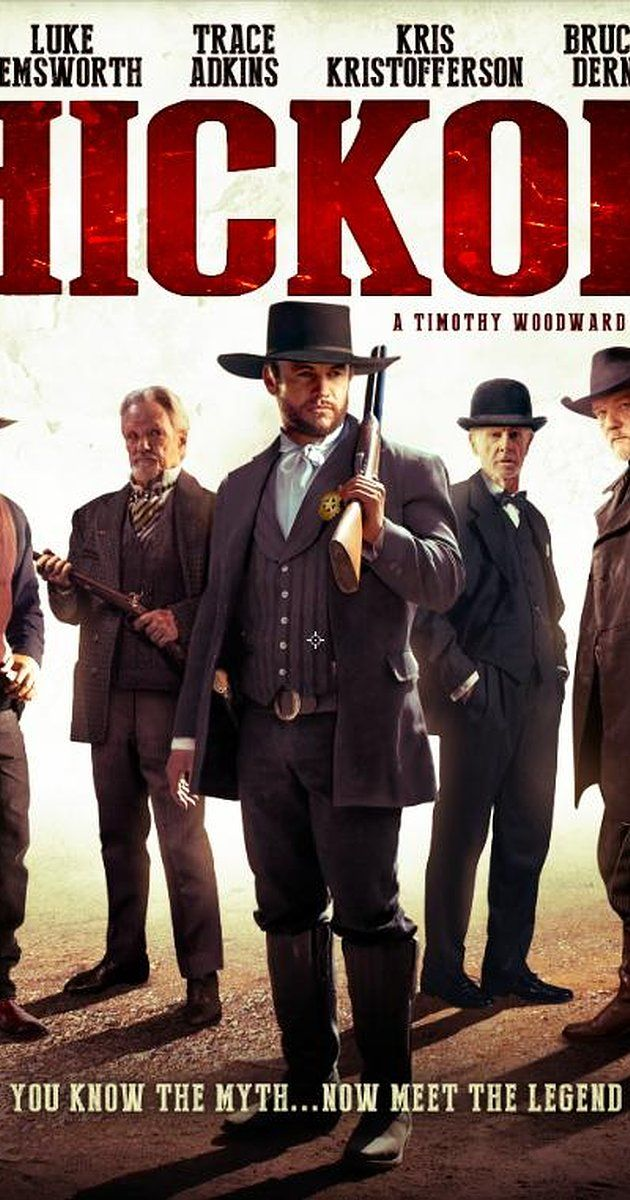 Directed by Timothy Woodward Jr..  With Luke Hemsworth, Trace Adkins, Kris Kristofferson, Bruce Dern. Legendary lawman and gunslinger, Wild Bill Hickok, is tasked with taming the wildest cow-town in the west. While delivering his own brand of frontier justice, the infamous gunfighter's reputation as the fastest draw in the west is put to the test.