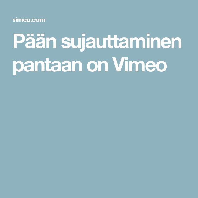 Pään sujauttaminen pantaan on Vimeo