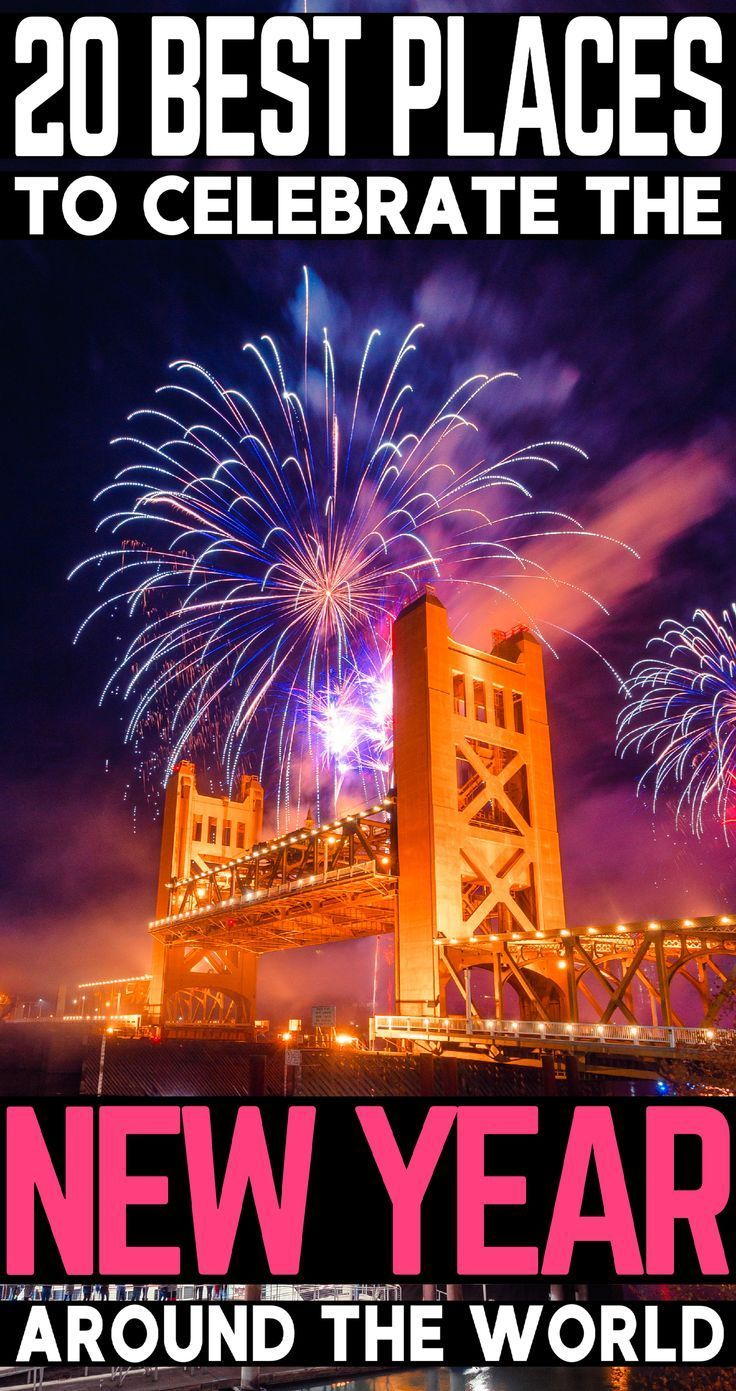 20 Best Places To Celebrate New Year Around The World Holiday Travel Trip Planning Travel