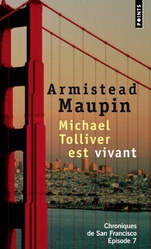 Chroniques de San Francisco, Tome 7 : Michael Tolliver est vivant, http://www.amazon.fr/dp/2757812955/ref=cm_sw_r_pi_awdl_25nsvb1V8CVTJ