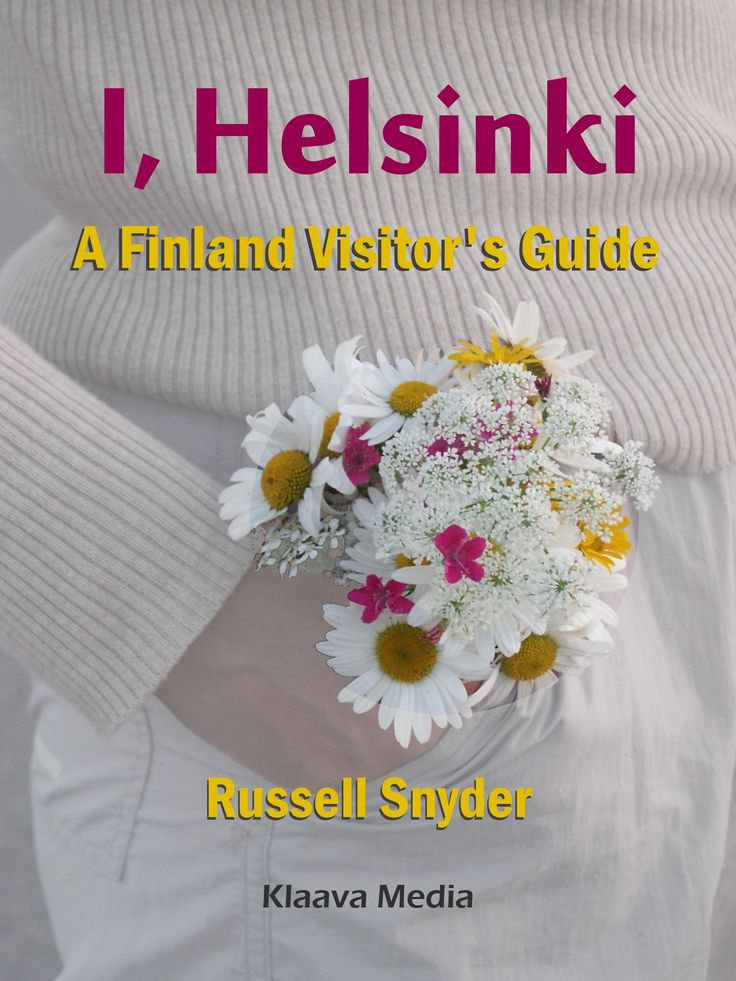 I, Helsinki -  A Finland Visitor's Guide