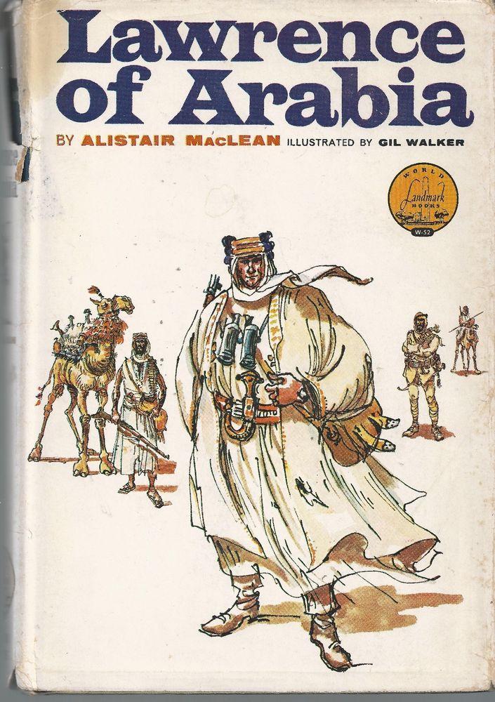 Lawrence of Arabia 1962 Alistair MacLean illustrated Gil Walker Landmark