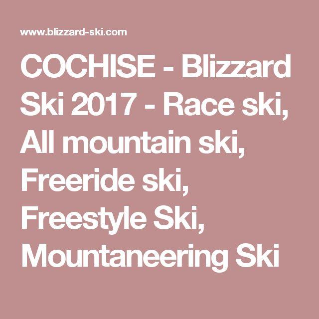 COCHISE  - Blizzard Ski 2017 - Race ski, All mountain ski, Freeride ski, Freestyle Ski, Mountaneering Ski