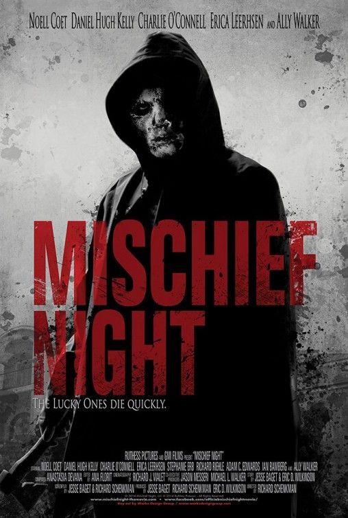 Mischief Night (2013) Watch the Trailer! /Noell Coet Movie/