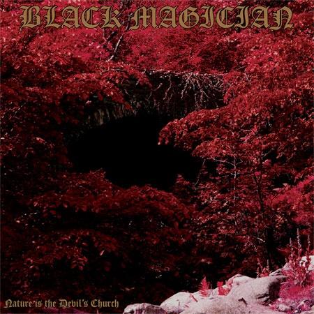 """DOOMMANTIA - Doom Metal Reviews: Black Magician - """"Nature Is The Devil's Church"""" ..."""