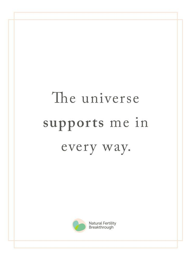 The universe supports me in every way | Fertility affirmations, infertility insp…