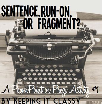 Do textbooks and web sites provide examples of sentence fragments? Yes. Are they examples of the mistakes our students actually make in their writing? Not usually. This product is available as either a PowerPoint or a Prezi. You will get both files with your