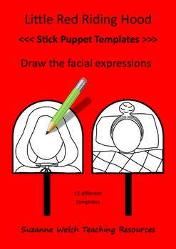 Little Red Riding Hood - draw the facial expressions.  Stick puppet blackline templates.