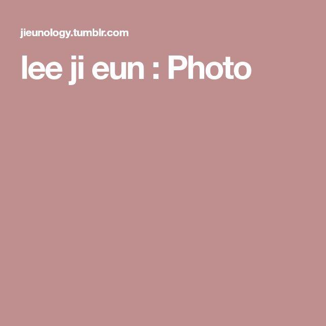 lee ji eun : Photo