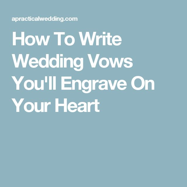 How To Write Wedding Vows You'll Engrave On Your Heart
