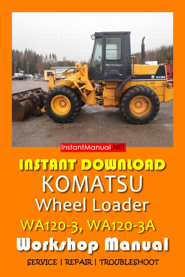 Download Komatsu Wa120 3 Wa120 3a Wheel Loader Workshop Manual Pdf Komatsu Manual Repair Manuals