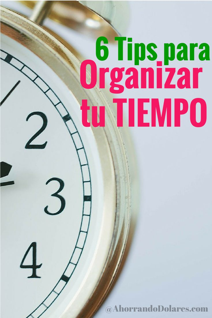 ¿Sientes estrés por todas las cosas que tienes que hacer y el poco tiempo que tienes para hacerlas?. Estos 6 tips pueden ayudarte a organizar tu tiempo mejor. Recomendados.
