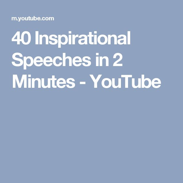 40 Inspirational Speeches in 2 Minutes - YouTube