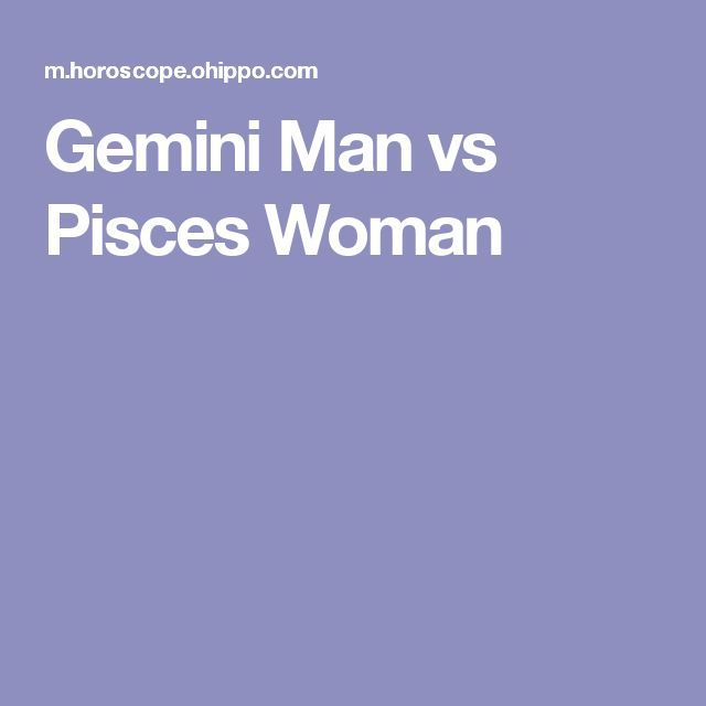 Pisces Man And Gemini Woman Hookup