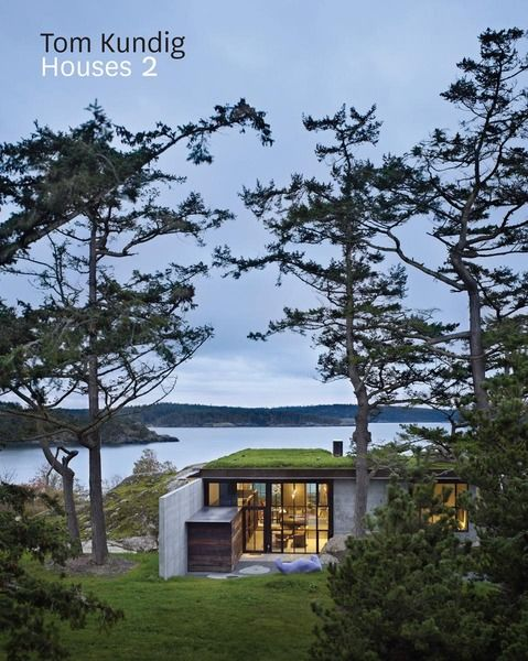 Olson Kundig Architects: Olson Kundig, Kundig Architects, Lakes Houses, Interiors Design, Green Roof, San Juan Islands, Book, Architecture, Toms Expertise