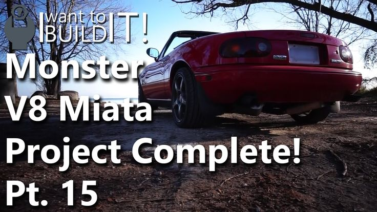 5.0 V8 Monster Miata - Project Complete.