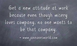 It is wonderful to get a new attitude and do better at work.