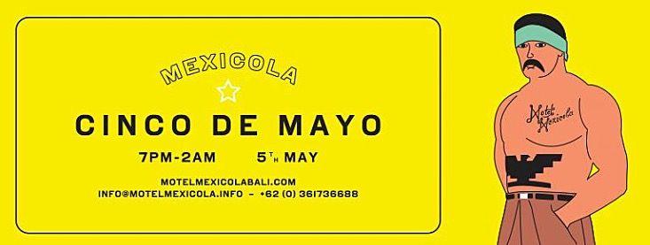 Seminyak NightLife: 5th May ~ Cinco de Mayo Bali's going Mexican.