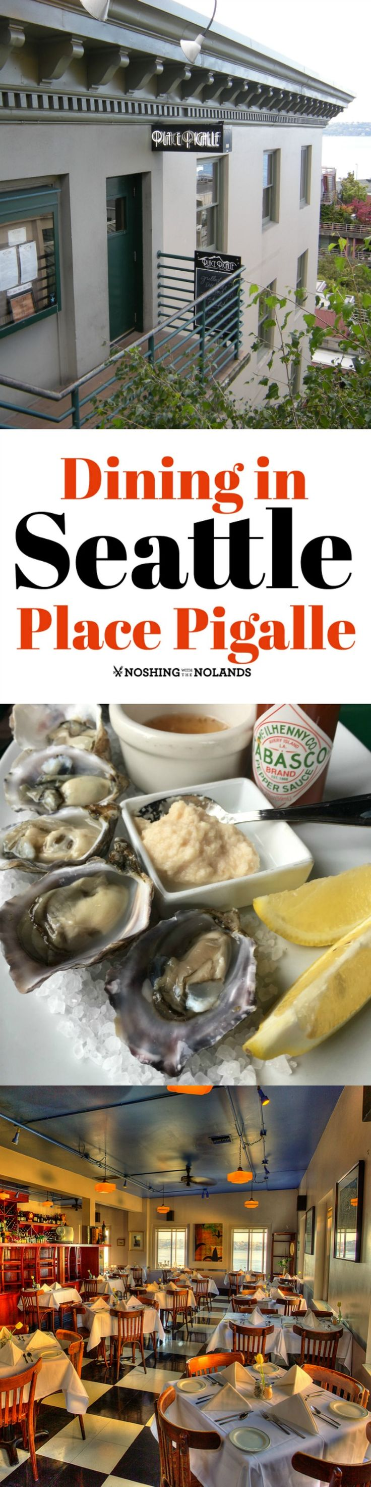 Dining in Seattle Place Pigalle by Noshing With The Nolands - Offering the freshest of seafood I have ever had, this restaurant is one you need to experience for yourself the next time you are in Seattle!