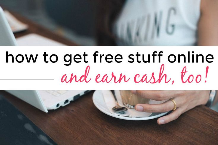 A list of different ways to get free stuff online, and possibly get paid, too.